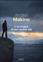 Makine - L'archipel dune autre vie
